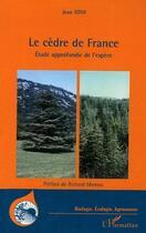 Couverture du livre « Le Cedre En France » de Jean Toth aux éditions L'harmattan