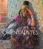 Couverture du livre « Les orientalistes (édition 2018) » de Christine Peltre aux éditions Hazan