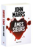 Couverture du livre « Âmes soeurs » de John Marrs aux éditions Hugo