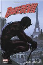 Couverture du livre « Daredevil par Brubaker T.1 ; le diable en cavale » de Collectif et Ed Brubaker aux éditions Panini