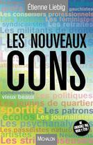 Couverture du livre « Les nouveaux cons » de Etienne Liebig aux éditions Michalon