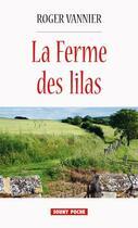 Couverture du livre « La ferme des Lilas » de Roger Vannier aux éditions Lucien Souny