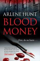 Couverture du livre « Blood Money » de Hunt Arlene aux éditions Hachette Ireland Digital