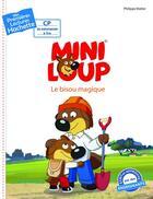 Couverture du livre « Mes premières lectures ; Mini-Loup ; CP2 ; le bisou magique » de Philippe Matter aux éditions Hachette Enfants
