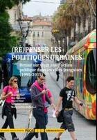 Couverture du livre « (re)penser les politiques urbaines ; retour sur vingt ans d'action publique dans les villes françaises (1995-2015) » de Sebastien Gardon et Maxime Hure et Max Rousseau et Vincent Beal et Marie-Clotilde Meillerand aux éditions Cerema