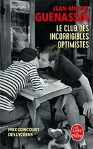 Couverture du livre « Le club des incorrigibles optimistes » de Jean-Michel Guenassia aux éditions Lgf