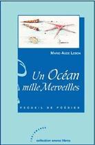 Couverture du livre « Un océan mille merveilles » de Marie-Aude Lebon aux éditions Les Deux Encres