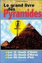 Couverture du livre « Grand livre des pyramides » de Charles Lebonhaume aux éditions Trajectoire