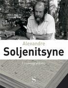 Couverture du livre « Alexandre soljenitsyne [exposition, musee de la fondation ma » de Georges Nivat aux éditions Syrtes