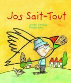 Couverture du livre « Jos Sait-Tout » de Philippe Beha et Jennifer Tremblay aux éditions La Bagnole