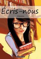 Couverture du livre « Écris-nous » de Kawazu aux éditions Kirographaires