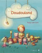 Couverture du livre « Doudouland » de Tanja Wenisch aux éditions Limonade