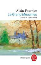 Couverture du livre « Le Grand Meaulnes » de Alain-Fournier aux éditions Lgf