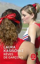 Couverture du livre « Rêves de garçons » de Laura Kasischke aux éditions Lgf