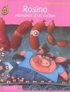 Couverture du livre « Rosino, mémoires d'un cochon » de Marie Saint-Dizier aux éditions J'ai Lu