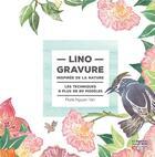 Couverture du livre « Linogravure inspirée de la nature ; les techniques et plus de 80 modèles » de Florie Nguyen Van aux éditions Neva