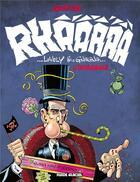 Couverture du livre « Rhââ lovely ; Rhâ-Gnagna ; intégrale » de Gotlib aux éditions Fluide Glacial