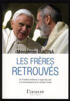 Couverture du livre « Les frères retrouvés » de Menahem Robert Macina aux éditions L'oeuvre