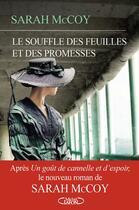 Couverture du livre « Le souffle des feuilles et des promesses » de Sarah Mccoy aux éditions Michel Lafon