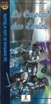 Couverture du livre « Les aventures de Julie et Biscotte ; le cristal des écrins » de Berger/Roman aux éditions Le Lutin Malin