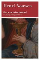 Couverture du livre « Kun je de beker drinken? » de Henri Nouwen aux éditions Uitgeverij Lannoo
