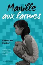 Couverture du livre « Manille aux larmes » de Catherine Fradier aux éditions Au Diable Vauvert