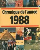 Couverture du livre « Chronique de l'année 1988 » de Collectif aux éditions Chronique