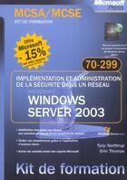 Couverture du livre « Implémentation et administration de la sécurité dans un un réseau Microsoft ; Windows server 2003 ; examen mcsa/mcse 70 » de Orin Thomas et Tony Northrup aux éditions Microsoft Press