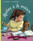 Couverture du livre « Martine a la maison » de Marlier Delahaye aux éditions Casterman