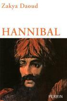 Couverture du livre « Hannibal » de Zakya Daoud aux éditions Perrin