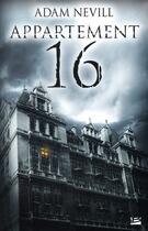 Couverture du livre « Appartement 16 » de Nevill Adam aux éditions Bragelonne