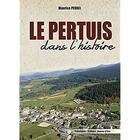 Couverture du livre « Le Pertuis dans l'histoire » de Maurice Perrel aux éditions Jeanne D'arc