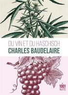 Couverture du livre « Du vin et du haschich » de Charles Baudelaire aux éditions Mille Et Une Nuits