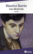 Couverture du livre « Les déracinés » de Maurice Barres aux éditions Omnia