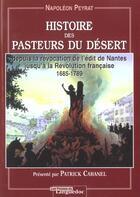 Couverture du livre « Histoire Des Pasteurs Du Desert » de Napoleon Peyrat aux éditions Nouvelles Presses Du Languedoc