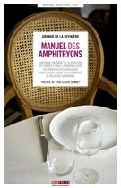 Couverture du livre « Manuel des amphitryons » de Alexandre Balthazar Laurent Grimod De La Reyniere aux éditions Menu Fretin