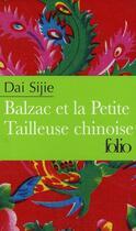 Couverture du livre « Balzac et la petite tailleuse chinoise » de Sijie Dai aux éditions Folio