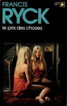 Couverture du livre « Le prix des choses » de Francis Ryck aux éditions Gallimard