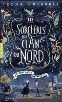 Couverture du livre « Les sorcières du clan du Nord t.1 ; le sortilège de minuit » de Irena Brignull aux éditions Gallimard-jeunesse