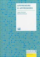Couverture du livre « Apprendre à apprendre » de Jean-Michel Zakhartchouk aux éditions Reseau Canope