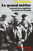 Couverture du livre « Grand Metier (Cartonne) » de Jean Recher aux éditions Plon