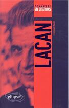 Couverture du livre « Lacan (édition 2018) » de Emmanuel Maudet aux éditions Ellipses Marketing