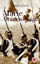 Couverture du livre « Marie Montraudoigt » de Gabriel Nigond aux éditions Marivole