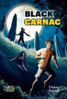 Couverture du livre « Black carnac » de Tristan Pichard aux éditions Locus Solus
