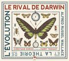 Couverture du livre « Le rival de Darwin ; Alfred Russel Wallace et la théorie de l'évolution » de Christiane Dorion et Harry Tennant aux éditions Delachaux & Niestle
