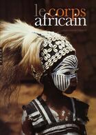Couverture du livre « Le Corps Africain » de Boyer-Am aux éditions Hazan