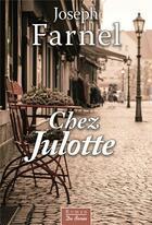 Couverture du livre « Chez Julotte » de Joseph Farnel aux éditions De Boree