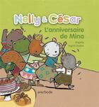 Couverture du livre « Nelly & César ; l'anniversaire de Mina » de Ingrid Godon aux éditions Averbode