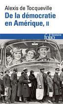 Couverture du livre « De la democratie en amerique t2 » de Tocqueville Alexis D aux éditions Gallimard