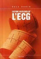 Couverture du livre « Lecture accélérée de l'ecg (6e édition) » de Dubin D aux éditions Maloine
